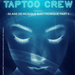 SOIREE TAPTOO-LES 30 ANS DE L'ELECTRO PART II @ LE K - KABARET CHAMPAGNE MUSIC HALL - TINQUEUX
