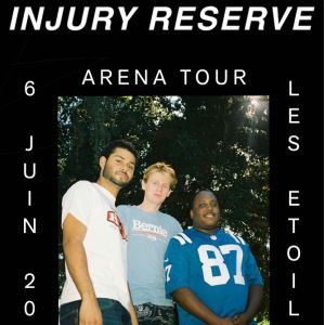 INJURY RESERVE @ THEATRE LES ETOILES - Paris