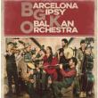 Concert Barcelona Gipsy balKan Orchestra