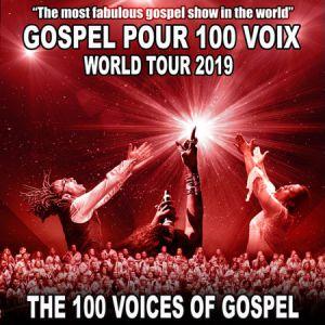 GOSPEL POUR 100 VOIX WORLD TOUR 2019 @ Zénith Arena  - LILLE
