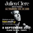 Concert JULIEN CLERC à Papeete @ PLACE TO'ATA - Billets & Places