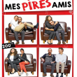 Théâtre MES PIRES AMIS