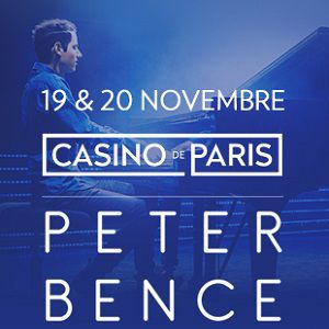 PETER BENCE @ Casino de Paris - Paris