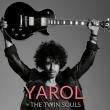 Concert YAROL + THE TWIN SOULS à Toulouse @ CONNEXION LIVE - Billets & Places