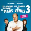 Spectacle Les Hommes viennent de Mars et les Femmes de Vénus 3 à SAUSHEIM @ Espace Dollfus & Noack - Billets & Places