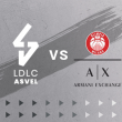 Match LDLC ASVEL - MILAN