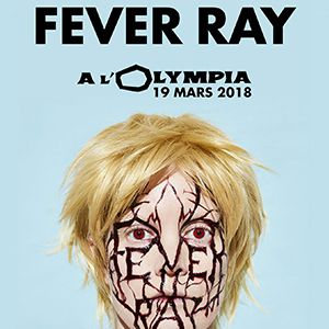 FEVER RAY @ L'Olympia - Paris