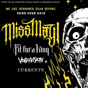 MISS MAY I + FIT FOR A KING + VOID OF VISION + CURRENTS @ WarmAudio - DÉCINES CHARPIEU