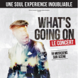 Concert What's going on  à CROSNE @ Espace Rene Fallet - Billets & Places