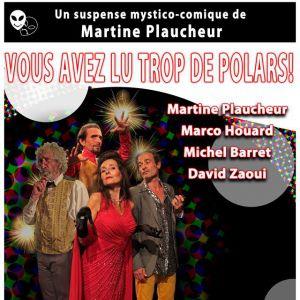 VOUS AVEZ LU TROP DE POLARS @ Comédie PaKa - MARSEILLE