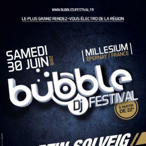 BUBBLE DJ Festival @ Le Millesium - Epernay