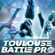 Soirée TOULOUSE BATTLE PRO @ ZENITH TOULOUSE METROPOLE - Billets & Places