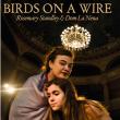 Concert BIRDS ON A WIRE  à Paris @ L'Olympia - Billets & Places