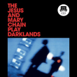 Concert THE JESUS & MARY CHAIN PLAY DARKLANDS