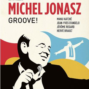 Michel Jonasz Nouveau Spectacle