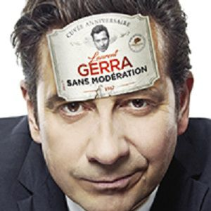 "LAURENT GERRA ""SANS MODERATION"" @ Casino de Paris - Paris"