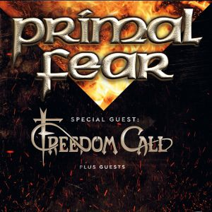 Primal Fear + Freedom Call + Guests
