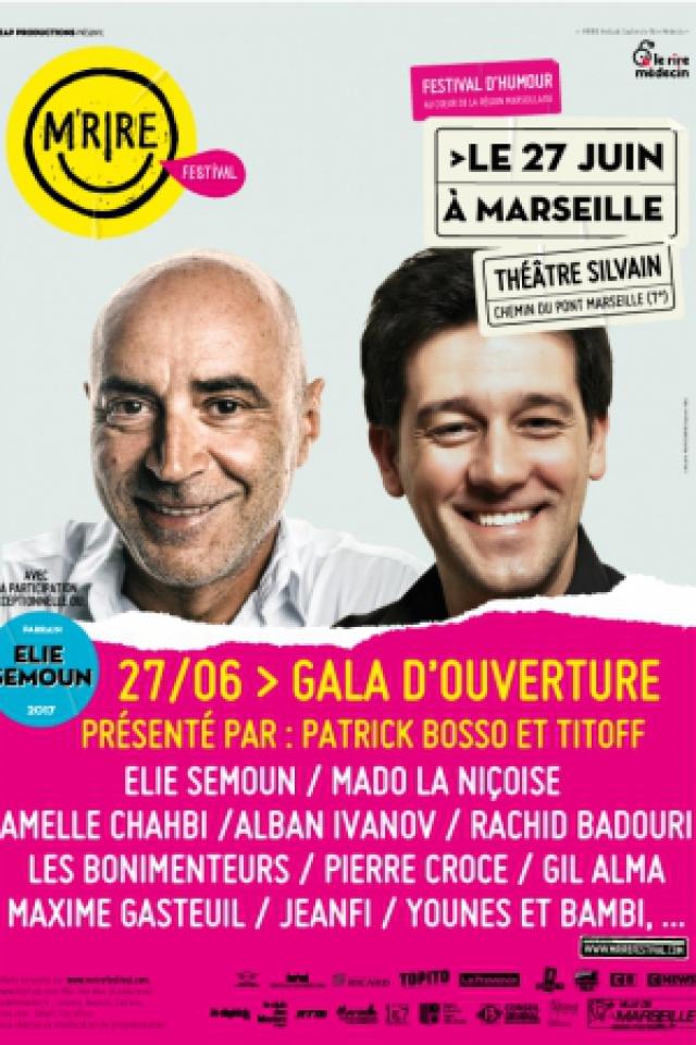 Festival M'Rire -Gala d'ouverture présenté par P. Bosso et Titoff @ Théâtre Silvain - MARSEILLE