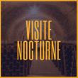 NUIT DES MUSEES - VISITE NOCTURNE à AY @ CITE DU CHAMPAGNE - Billets & Places