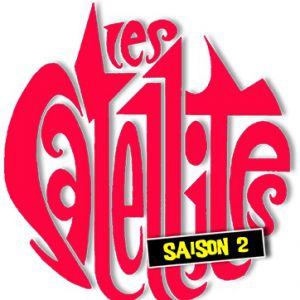 Les Satellites - Saison 2