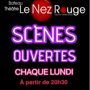 SCENES OUVERTES @ LE NEZ ROUGE - PARIS