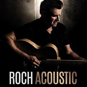 """Roch Voisine """"Acoustic"""""""