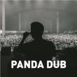 Concert PANDA DUB + 1ère partie à GRENOBLE @ La Belle Electrique - Billets & Places