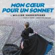 Théâtre MON COEUR POUR UN SONNET