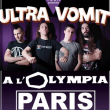 Concert ULTRA VOMIT  à Paris @ L'Olympia - Billets & Places