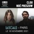 Concert CLOU / NOÉ PRESZOW à Paris @ La Cigale - Billets & Places