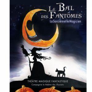 Le Bal Des Fantomes - La Sorcière Et Le Magicien