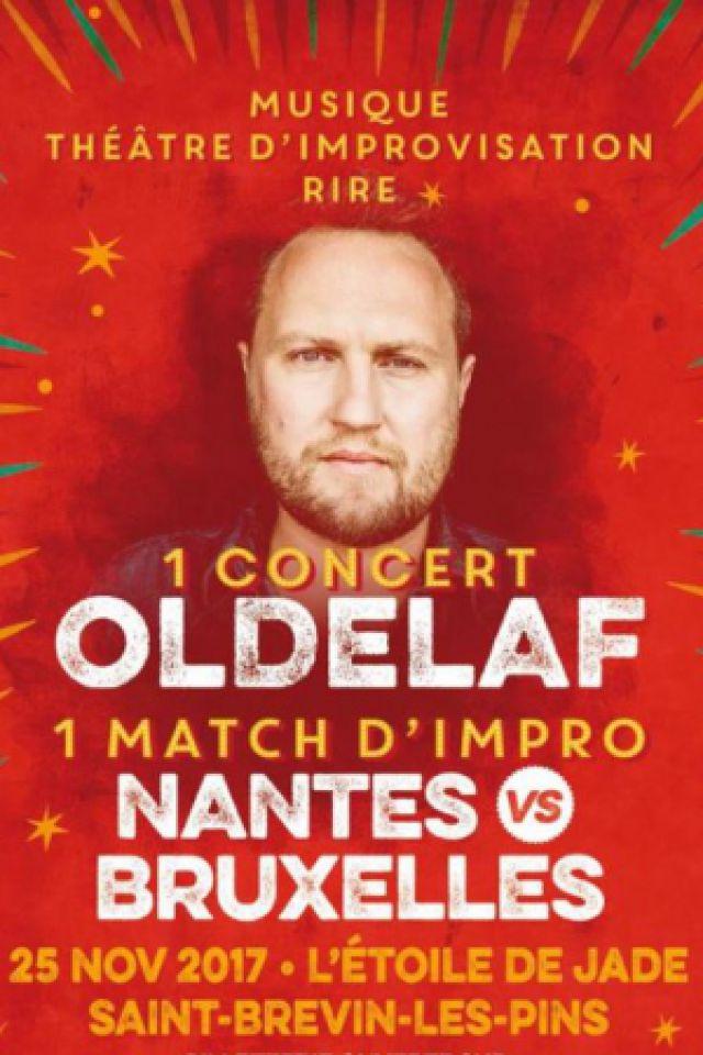 OLDELAF + MATCH D'IMPRO NANTES VS BRUXELLES @ L'Etoile de Jade - SAINT-BREVIN-LES-PINS
