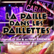 Spectacle LA PAILLE DANS LES PAILLETTES à Paris @ Point Ephémère - Billets & Places
