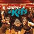 Théâtre La fabrique à kifs