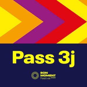 Festival Bon Moment ? Pass 3 Jours