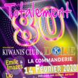 Concert Totalement 80 à DOLE @ La Commanderie - Dole - Billets & Places