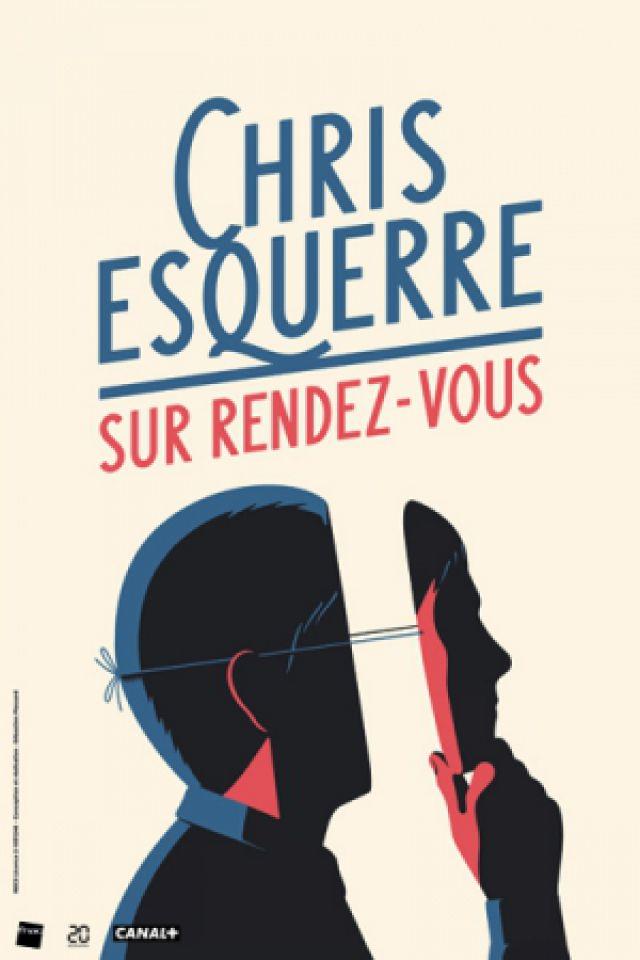 """Spectacle CHRIS ESQUERRE """"SUR RENDEZ-VOUS"""" à NANTES @ THEATRE 100 NOMS - Billets & Places"""