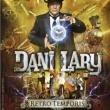 Spectacle Dani Lary : Rétro Temporis