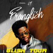 Concert FRANGLISH à Paris @ Le Trianon - Billets & Places