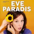 Théâtre Eve Paradis dans Les filles amoureuses sont des Psychopathes