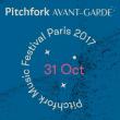 Festival Pitchfork Avant-Garde - 31 octobre