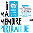 Théâtre O MA MEMOIRE