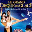 Spectacle Le Cirque sur Glace à PAU