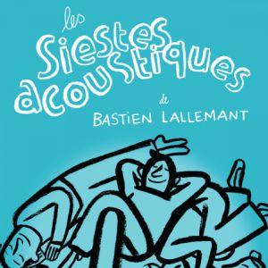 LES SIESTES ACOUSTIQUES DE BASTIEN LALLEMANT @ Collection Lambert - AVIGNON