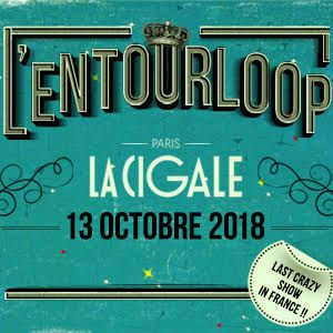 L'Entourloop Ft Troy Berkley & N'Zeng + Guests @ La Cigale - Paris