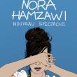 Spectacle NORA HAMZAWI à BESANÇON @ Le Grand Kursaal - Billets & Places