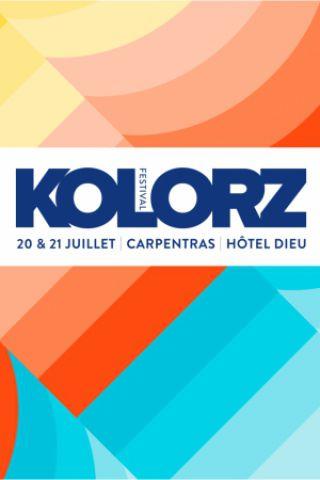 KOLORZ FESTIVAL 2018 - 1 JOUR - VENDREDI à CARPENTRAS @ Hôtel-Dieu, Carpentras - Billets & Places