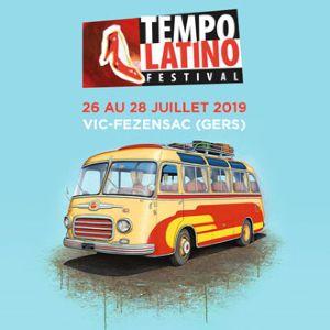Festival Tempo Latino - Samedi 27 Juillet 2019