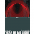Concert YEAR OF NO LIGHT