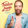 Spectacle TRISTAN LOPIN